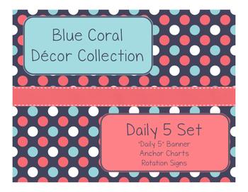 Blue Coral Decor: Daily 5 Set