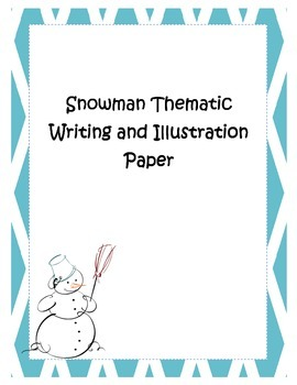 Blue Diamond Snowman Thematic Writing and Drawing Paper Ch