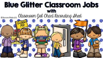Blue Glitter Classroom Jobs with Classroom Job Chart