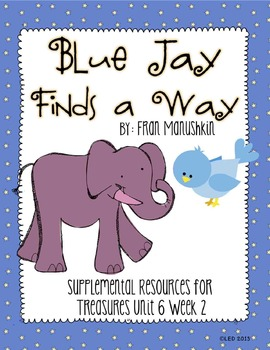 Blue Jay Finds a Way- Supplemental Resources for Treasures