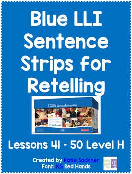 Blue LLI Sentence Strips for Retelling Lessons 41- 50 Level G