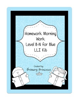 Blue LLI Weekly Homework Kit for Level B-N. CCSS