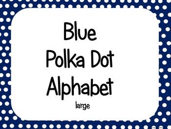 Blue Polka Dot Alphabet (Word Wall Tags)