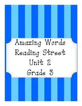 Reading Street Amazing Words Unit 2-Grade 3 (Blue Striped)