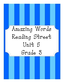 Reading Street Amazing Words Unit 5-Grade 3 (Blue Striped)
