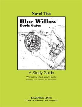 Blue Willow - Novel-Ties Study Guide