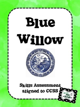 Blue Willow - Skills Assessment