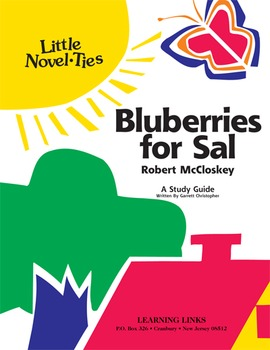 Blueberries for Sal - Little Novel-Ties Study Guide