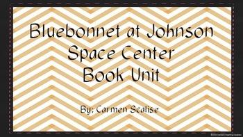 Bluebonnet at Johnson Space Center Book Unit