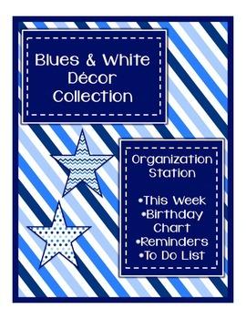 Blues & White Decor: Organization Station