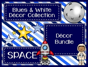 Blues & White/Space Decor: Decor Bundle