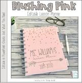 Blushing Pink Editable Teacher Binder / Lesson Planner 2016-17