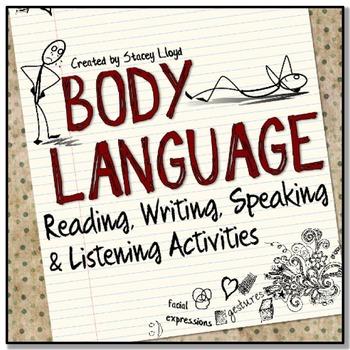 Body Language: Reading, Writing, Speaking and Listening Ac