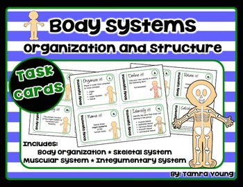 Body Systems: Organization and Structure {Task Cards}