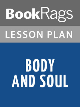 Body and Soul Lesson Plans