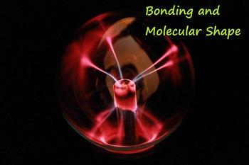 Chemistry: Bonding and Molecular Shape