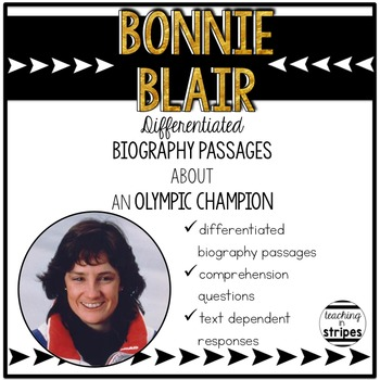 Bonnie Blair: Differentiated Biography Passages & Reading