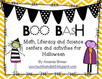 Boo Bash! Halloween themed literacy, math and science activtiies