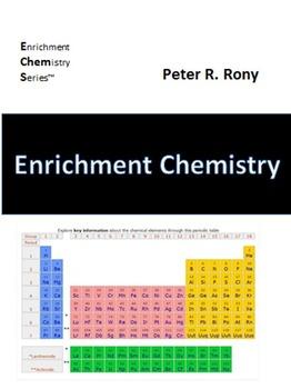 Introduction to Enrichment Chemistry (Enrichment Chemistry