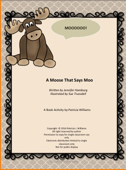 """Book Activity for """"A Moose That Says Moo"""""""
