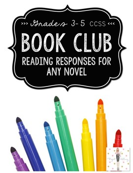 Book Club: Independent & Literature Circle Reading Respons
