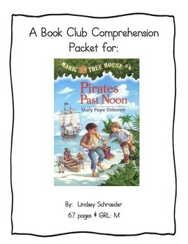 Book Club Comprehension Packet for Magic Tree House #4 Pir
