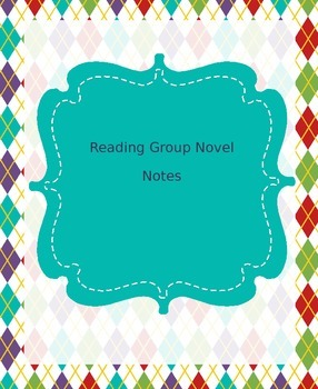 Book Club Novel Notes Packet