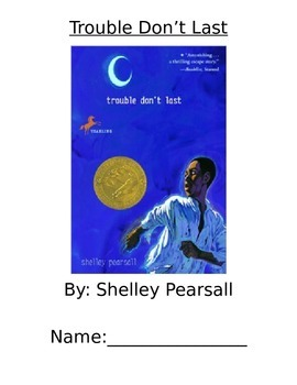 Book Club-Trouble Don't Last -Word Doc (Shelley Pearsall)