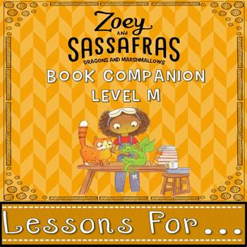 Level M Book Companion for Zoey and Sassafras Dragons and