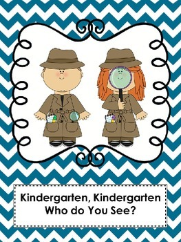 Book Cover- Kindergarten, Kindergarten Who Do You See?