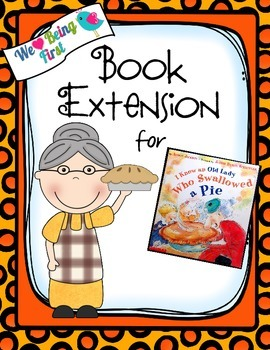 I Know an Old Lady Who Swallowed a Pie Book Extension K-2