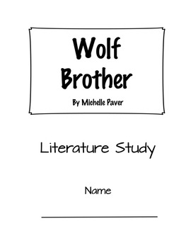 Book Group/Literature Study: Wolf Brother