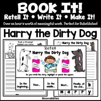 Book It: Retell It, Write It, Make It! (Harry the Dirty Do