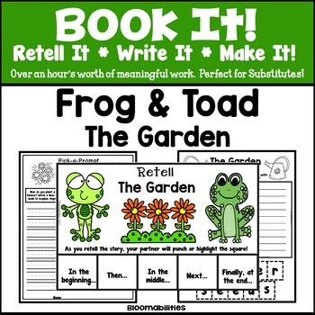 Book It: Retell It, Write It, Make It! (The Garden: Frog a