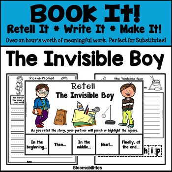 Book It: Retell It, Write It, Make It! (The Invisible Boy)