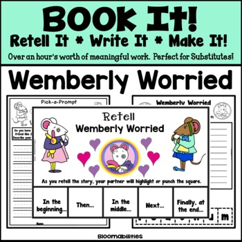 Book It: Retell It, Write It, Make It! (Wemberly Worried)