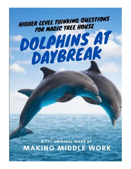 Comprehension Q's: Dolphins at Daybreak by Mary Pope Osbor
