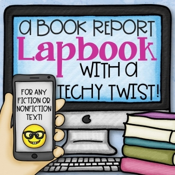 A Book Report Lapbook with a Techy Twist!