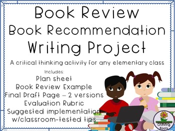 Book Report, Book Review, Book Recommendation Writing Project