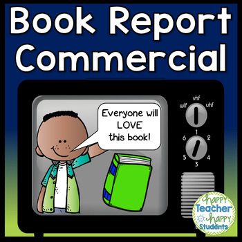 Book Report Commercial: Book Commercial is a Fun Persuasiv