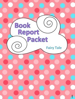 Book Report Packet - Fairy Tale PDF