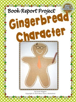 Book Report Project: Gingerbread Character