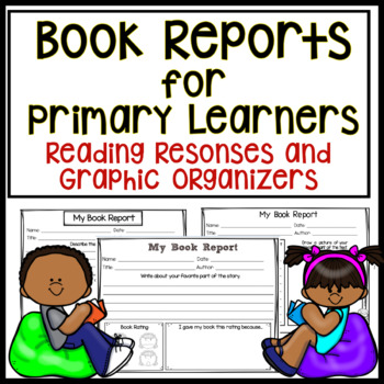 Book Reports For Primary Students - Graphic Organizers and