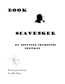 Book Scavenber by Jennifer Chambliss Bertman Reading Unit
