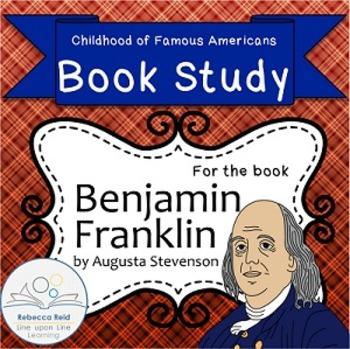 Book Study Benjamin Franklin by Stevenson Childhood of Fam