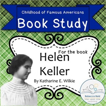Book Study Helen Keller by Wilkie Childhood of Famous Americans