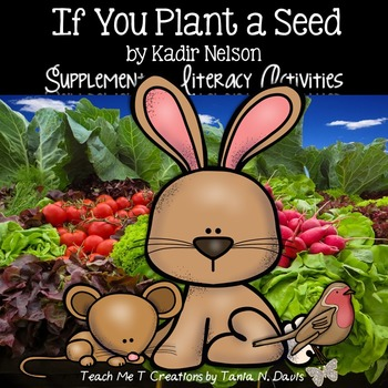 Book Study ~If You Plant a Seed~ by Kadir Nelson