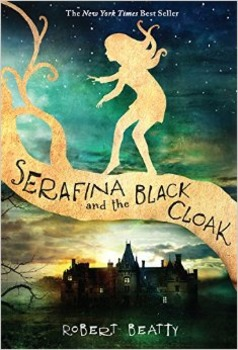 Book Study: SARAFINA AND THE BLACK CLOAK by Robert Beatty