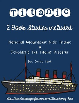 Book Study for Scholastic The Titanic Disaster & National