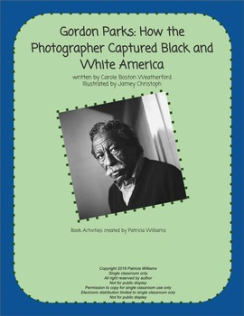 """Book activities for """"Gordon Parks: How the Photographer Ca"""